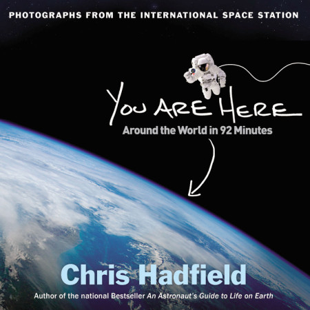 Book Cover by You Are Here by Chris Hadfield