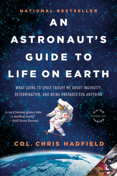Book Cover of An Astronaut's Guide to Life by Chris Hadfield