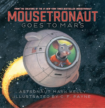 Book cover of Mousetronaut Goes to Mars by Mark Kelly