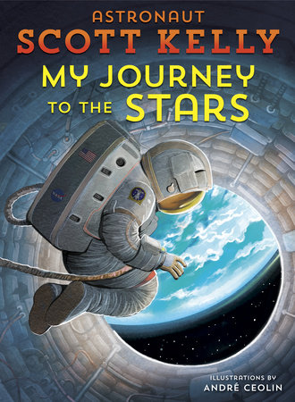 Book Cover of My Journey to the Stars by Scott Kelly